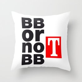 BB or not BB - Shakespeare #2 Throw Pillow