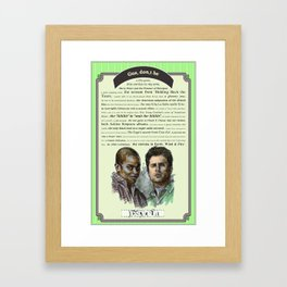 Gus, don't be - Psych Quotes Framed Art Print