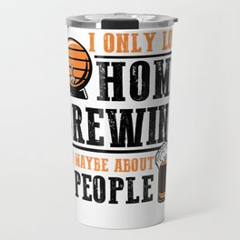 For Craft Beer Lovers who Brew Their Beer at Home Light Travel Mug