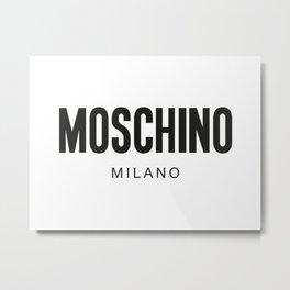 Moschino Milano Metal Print