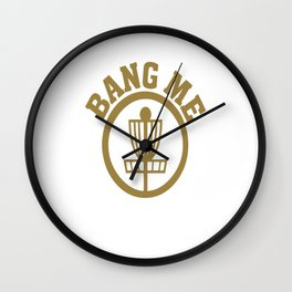 Bang Me Disc Golf Funny Wall Clock
