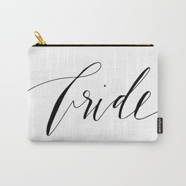 Bride - Calligraphy Carry-All Pouch