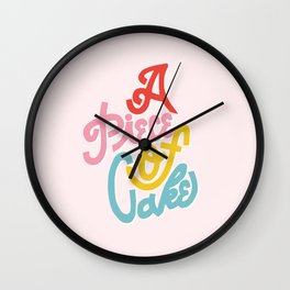A Piece of Cake Wall Clock