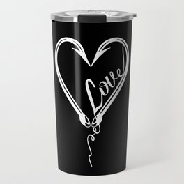 I Will Love You till the End of the Line Travel Mug