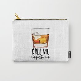 Alcohol Gift,Old Fashioned,Fashionista Party Decoration,Man cave,Gift For Husband,Call Me Old Carry-All Pouch