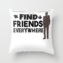 Find Friends Everywhere - Insect Friends Throw Pillow