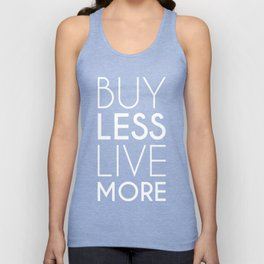 Buy Less Live More (white) Unisex Tank Top