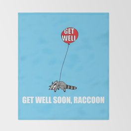 Get Well Soon, Raccoon Throw Blanket