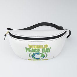 World Peace Day No More War and Violence End War Fanny Pack