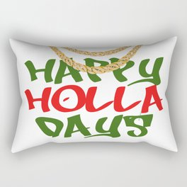Happy Holla Days! Rectangular Pillow