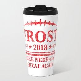 FROST 2018 MAKE NEBRASKA GREAT AGAIN Travel Mug
