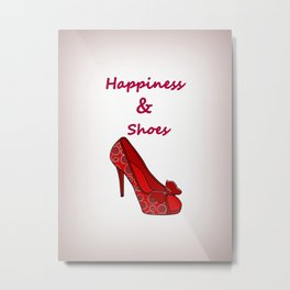 Happiness And Shoes Metal Print
