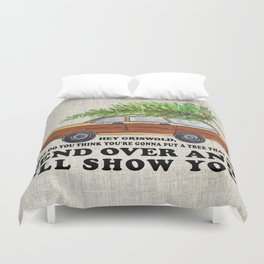 Bend over Duvet Cover
