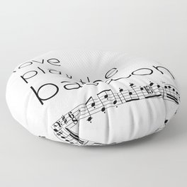 Live, love, play the bassoon Floor Pillow