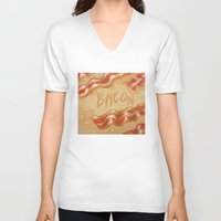 bacon V-neck T-shirts featuring Bacon by Kristin Frenzel