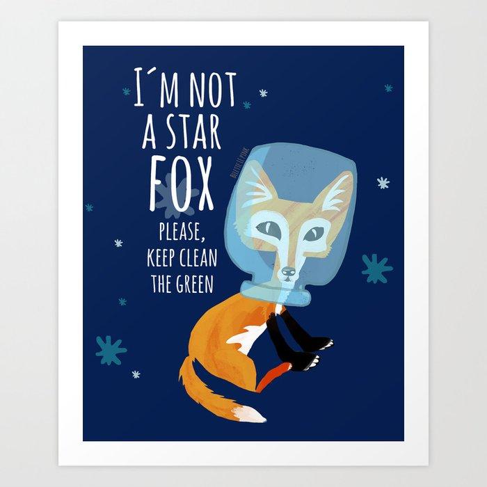 I´m not a star fox keep clean the green (DARK BLUE) Art Print