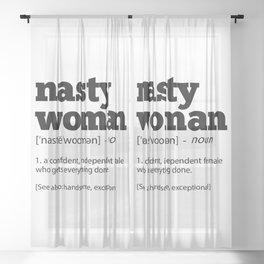 Nasty Woman Definition Cool Politics Sheer Curtain
