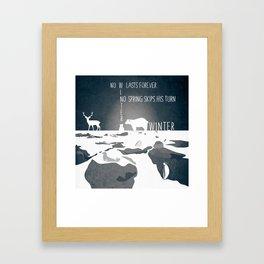 No winter lasts forever 2 Framed Art Print