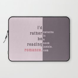 I'd rather be reading romance Laptop Sleeve