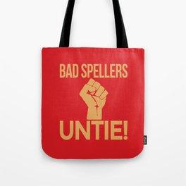 BAD SPELLERS UNTIE! (Red) Tote Bag