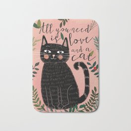 ALL YOU NEED IS LOVE AND A CAT Bath Mat