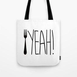 Fork Yeah! Tote Bag