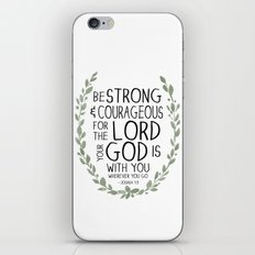 Be Strong and Courageous - Joshua 1:9 Scripture Art iPhone Skin