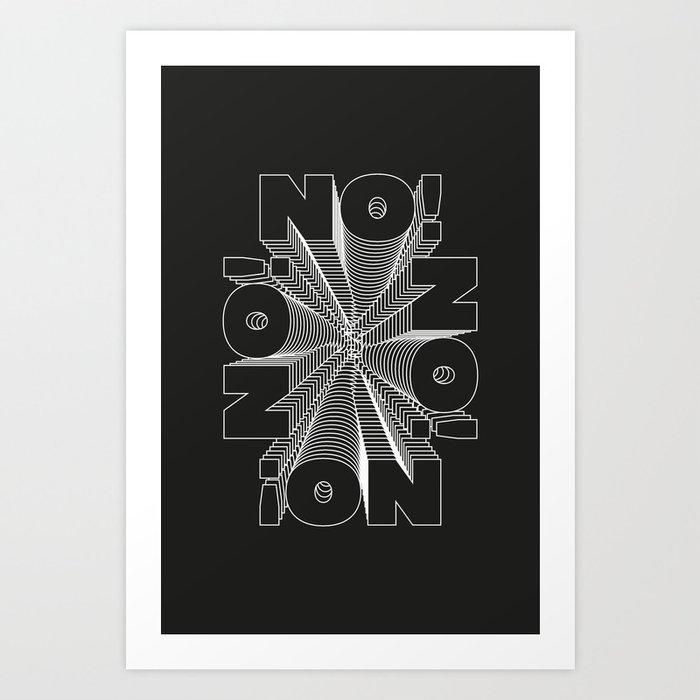 no! ¡ou Art Print