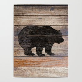 Rustic Bear Silhouette on Wood Country Art A231a Poster
