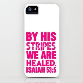 Isaiah 53:5 iPhone Case