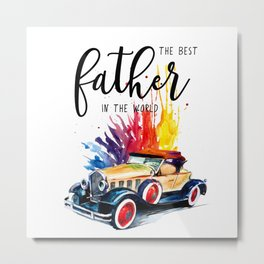 Best father #2 in the world | Father's day Metal Print
