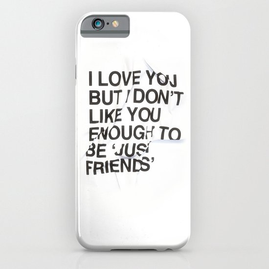 Just Friends iPhone & iPod Case