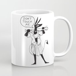 DON'T TOUCH ME -HECKHOUNDS #006 Coffee Mug