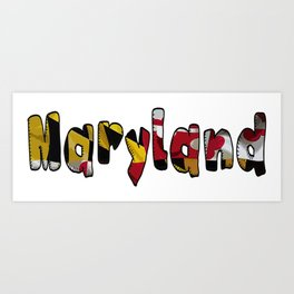 Maryland Font with Flag of Maryland Art Print