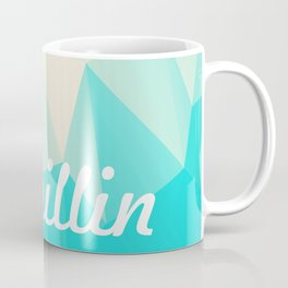Chillin Coffee Mug