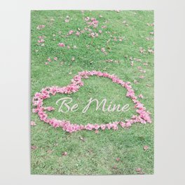 Be Mine Valentines Heart Poster
