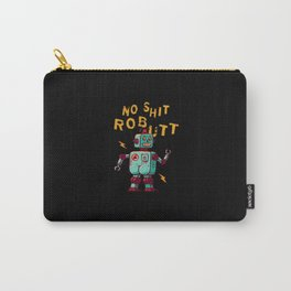 NoO SHIT - ROBUTT Carry-All Pouch