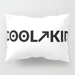 cool kid Pillow Sham