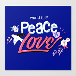 Peace And Love Holiday Invitation Canvas Print