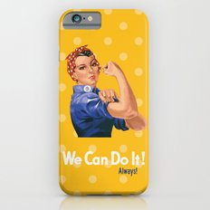 We Can Do It! Always! Slim Case iPhone 6