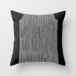 slaughterhouse V - everything was beautiful - vonnegut Throw Pillow