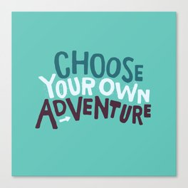 Choose Canvas Print