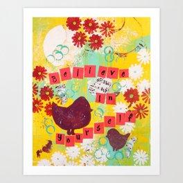 Believe in Yourself Inspiring Art Art Print