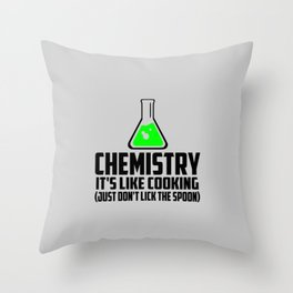 Chemistry funny quote Throw Pillow