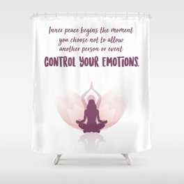 Inner Peace - Inspirational Self Love Quotes For Women Shower Curtain