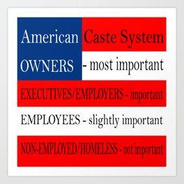 American Caste System Art Print
