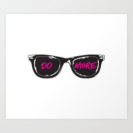 DO MORE Art Print