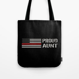 Firefighter: Proud Aunt (Thin Red Line) Tote Bag