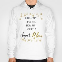 mom Hoodies featuring Super Mom by Seven Roses