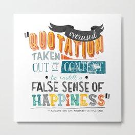Imitation Flattery - Quotation Metal Print